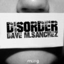 Dave M.Sanchez - Close Your Eyes (Original Mix)