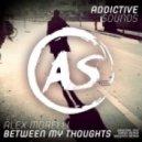 Alex Morelli - Between My Thoughts (Original Mix)
