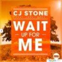 CJ Stone feat. Jonny Rose - Wait Up For Me (Mikro Remix)