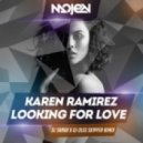 Karen Ramirez - Looking For Love  (DJ Sandr & DJ Oleg Skipper Remix)
