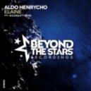Aldo Henrycho - Elaine (SoundLift Remix)