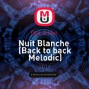 Djyl & Hat  - Nuit Blanche  (Back to back Melodic)