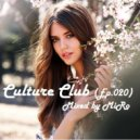 MiRo - Culture Club (Ep.020) (Promo March 2016)
