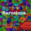 Gariy & Hacker - Barcelona (Original Mix)