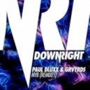 Paul Dluxx & GRVYRDS - MYB (Bollocks! Remix)