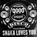 Shaka Loves You - Turn It Loose (Original Mix)