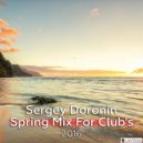 Dj Sergey Doronin - Spring mix for Club's 2016