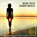 Roni Tech - Sunny Beach (Original Mix)