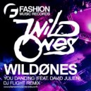 WildOnes feat. David Julien - You Dancing (DJ Flight Radio Edit)