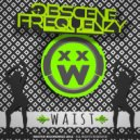 Obscene Frequenzy - Waist (Original Mix)