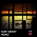 Kurt Grant - Mono (Original Mix)