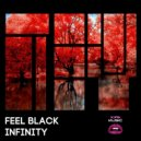 Feel Black - Infinity (VIP Mix)