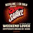 Deekline & Ed Solo - Weekend Lover (Kryptonate Breaks re-work)