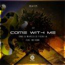DWU, Marcelo Fiorela - Come With Me (Original Mix)