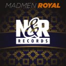 MadMen - Royal (Original Mix)