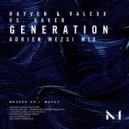 Rayven & Valexx, Xaver, Adrien Mezsi - Generation (Adrien Mezsi Mix)