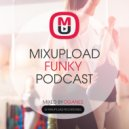 Oganes - Mixupload Funky Podcast #008