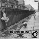 TIRAN - Borderline  (8 Hertz & Schelmanoff Remix)