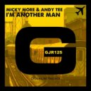Micky More & Andy Tee - I'm Another Man (Original Mix)