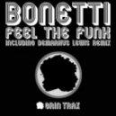 Bonetti - Feel The Funk (Original Mix)