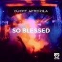 Djeff Afrozila - So Blessed (Instrumental)