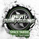 Beat Assassins, SiFu Chan - Space Yardie (Original mix)