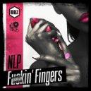 NLP - Fuckin' Fingers
