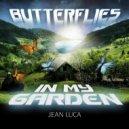 Jean Luca - Butterflies in My Garden
