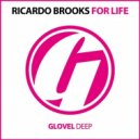 Ricardo Brooks - For Life (Original Mix)
