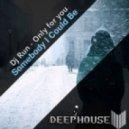 DjRun - Only Or You (Original Mix)
