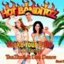 Hot Banditoz Mr. Kingsize vs. Chris Enzo Ilya Calvados - Come on shake your Balla\'Style (Tanzkod & Den Dance Boot Up) (Tanzkod & Den Dance Boot Up)