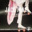 Jack That - You Got It (AlexZ Remix)