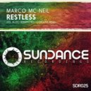 Marco Mc Neil - Restless (Original Mix)