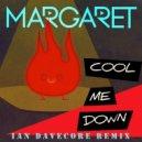 Margaret - Cool Me Down (Ian Davecore Remix)