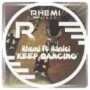 Rhemi feat. Hanlei - Keep Dancing