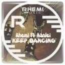 Rhemi feat. Hanlei - Keep Dancing (Original Mix)