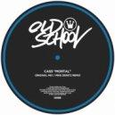 Cass - Mortal (Original Mix)