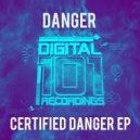 Danger - Fire & Death (Original mix)