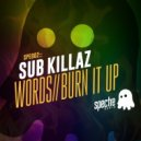 Sub Killaz - Words (Original mix)