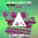 Scotty Boy & Joe Maz feat. Krista Richards - No Good (Gary Caos Remix)