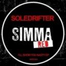 Soledrifter - I'll Show U Nasty (Original Mix)