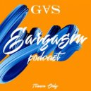 GⱯS - EARGASM PODCAST 002 (PODCAST)