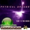 Physical Dreams - Lucidity (Original Mix)
