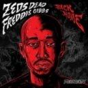 Zeds Dead feat. Freddie Gibbs - Back Home