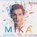 Mika - Relax (Twinkle Sound & Den Dance Remix)