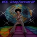 Disco Funk Spinner - Stay Forever (Original Mix)