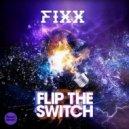DJ Fixx - Flip The Switch (Original Mix)