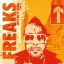 Freaks - Robotic Movement (2016 Remaster)