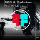 KGB, Tooletime - Out Of My Head (Original Mix)