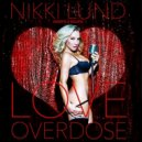 Nikki Lund vs North2South - Love Overdose (Dan De Leon Club Remix)